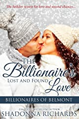 The Billionaire's Lost and Found Love (Billionaires of Belmont Book 4) Kindle Edition