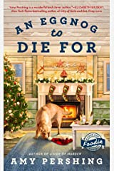 An Eggnog to Die For (A Cape Cod Foodie Mystery Book 2) Kindle Edition