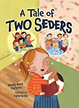 A Tale of Two Seders (Passover)