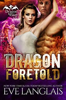 Dragon Foretold (Dragon Point Book 4)