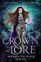Crown of Lore (Betrayal of Magic Book 1)
