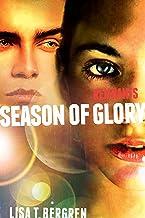 Remnants: Season of Glory (A Remnants Novel Book 3)