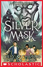 The Silver Mask (Magisterium #4) PDF