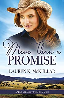 More Than A Promise (A Mindalby Outback Romance, #3)