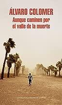 Aunque caminen por el valle de la muerte (Spanish Edition)