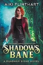 Shadows Bane (A Ruadhan Sidhe Novel Book 2)
