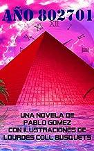 Año 802701 (Spanish Edition)