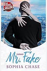 Mr. Fake (Mr. Series 2) (German Edition) Format Kindle