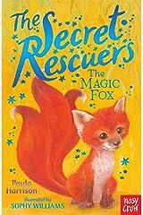 The Secret Rescuers: The Magic Fox Kindle Edition