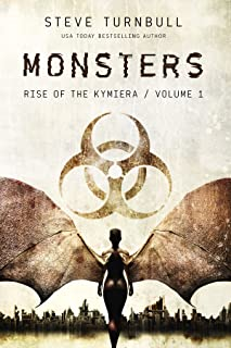 MONSTERS (Rise of the Kymiera Book 1)