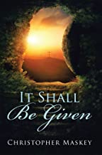 It Shall Be Given