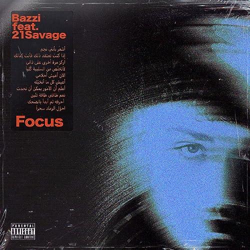 Focus (feat. 21 Savage) [Explicit]