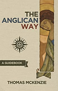 The Anglican Way: A Guidebook (English Edition)