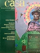 Revista casa de las americas octubre-diciembre de 2017.numero 289.casa tomada,sobre jorge luis borges,centenario de la revolucion de octubre