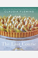 The Last Course: A Cookbook Hardcover