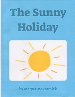 The Sunny Holiday: A Dolly Dimples and Ronnie Robot Adventure