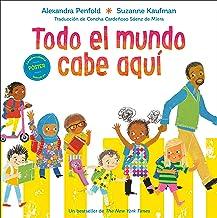Todo el mundo cabe aquí (Spanish Edition)