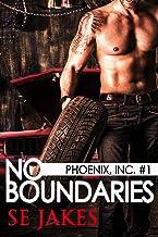 No Boundaries: Phoenix Inc. (Men of Honor  Book 7)