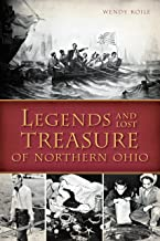 Legends and Lost Treasure of Northern Ohio (American Legends)