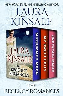 The Regency Romances: Midsummer Moon, My Sweet Folly, and Uncertain Magic (Regency Tales)