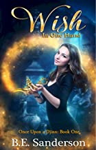 Wish in One Hand (Once Upon a Djinn Book 1) (English Edition)