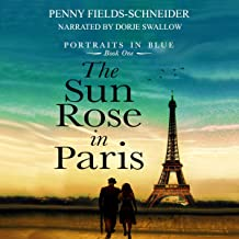 The Sun Rose in Paris: Portraits in Blue, Book 1