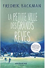 La petite ville des grands rêves (Littérature étrangère) (French Edition) Kindle Edition
