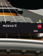 Música II. ESO. Savia - 9788467587104
