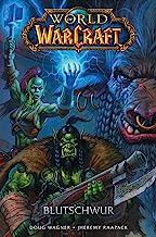 World of Warcraft - Graphic Novel: Blutschwur