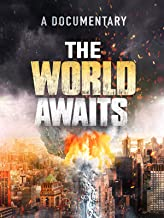 The World Awaits
