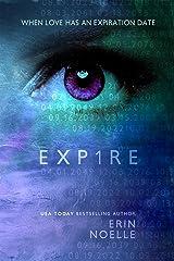 EXP1RE (EXPIRE DUET) Kindle Edition