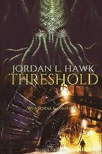 Threshold: Edizione italiana (Whyborne & Griffin Vol. 2) (Italian Edition)
