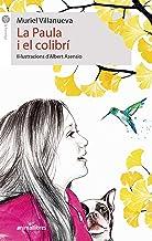 La Paula i el colibrí: 111 (La formiga)