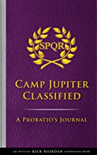 The Trials of Apollo: Camp Jupiter Classified: A Probatio's Journal PDF