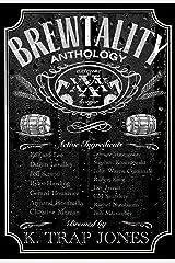 Brewtality: Extreme Horror Anthology Kindle Edition