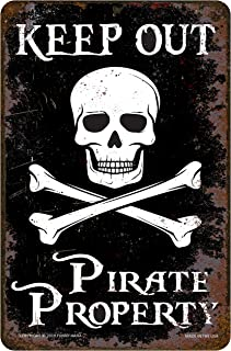 Funny HAHA USA Pirate Sign Keep Out Pirate Property Rustic Aluminum, 7.75 x 11.75 inches