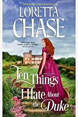 Ten Things I Hate About the Duke (Difficult Dukes Book 2) Kindle Edition