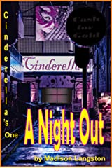 Cinderella's 1—A Night Out: Erotic Group Hardcore Lesbian Sex Story (FFFF) Kindle Edition