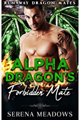 Alpha Dragon's Forbidden Mate: (Runaway Dragon Mates) Kindle Edition