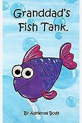 Granddad's Fish Tank Kindle Edition
