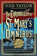 The Chronicles of St Mary s Omnibus: Three Extraordinary Adventures