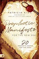 A Prophetic Manifesto for the New Era: 20 Prophetic Words for the 2020s Kindle Edition