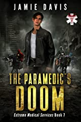 The Paramedic's Doom (Extreme Medical Services Book 7) Kindle Edition