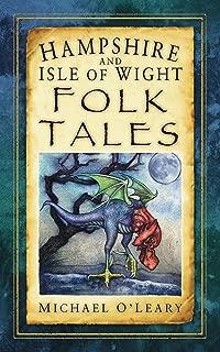 Hampshire and Isle of Wight Folk Tales (Folk Tales: United Kingdom)