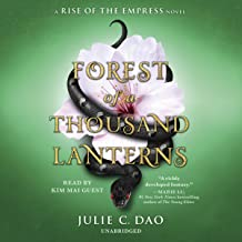 Forest of a Thousand Lanterns: Rise of the Empress, Book 1