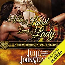 When a Laird Loves a Lady: Highlander Vows: Entangled Hearts, Book 1