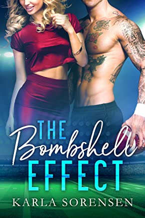The Bombshell Effect: A hate to love sports romance (Washington Wolves Book 1) (English Edition)