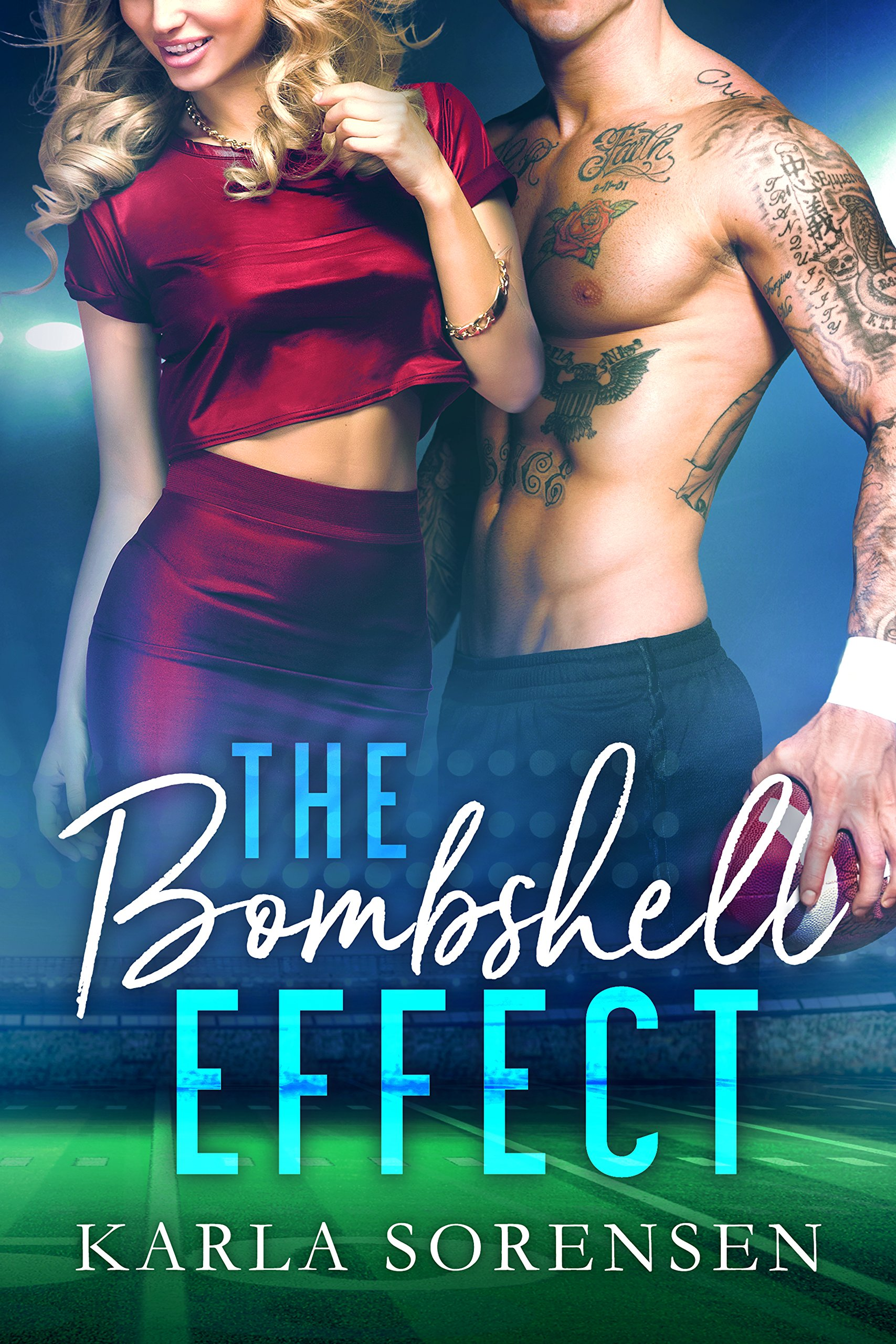 The Bombshell Effect: A hate to love sports romance (Washington Wolves Book 1)