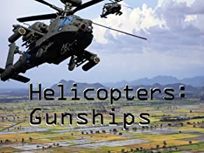 Helicopters - Gunships