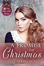 A Promise for Christmas (Spinster Mail-Order Brides Book 29)